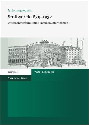 Stollwerck 1839–1932 von Junggeburth,  Tanja