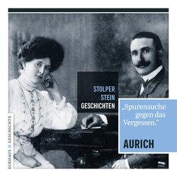 Stolperstein-Geschichten Aurich von Armbruster,  Jörg, Brahms,  Bernd-Volker, Völkel,  Ulrich