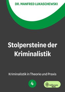 Stolpersteine der Kriminalistik von Lukaschewski,  Manfred