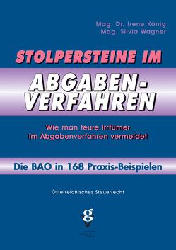 Stolpersteine im ABGABENVERFAHREN von König,  Irene, Wagner,  Silvia