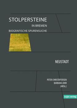Stolpersteine in Bremen Band VI von Christoffersen,  Peter, Johr,  Barbara
