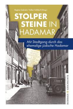Stolpersteine in Hadamar von Gabriel,  Regine, Soßdorf,  Volker