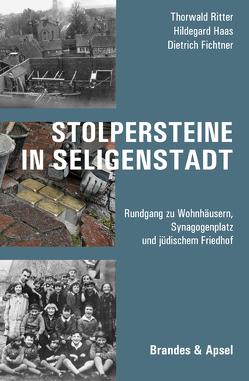 Stolpersteine in Seligenstadt von Fichtner,  Dietrich, Haas,  Hildegard, Ritter,  Thorwald