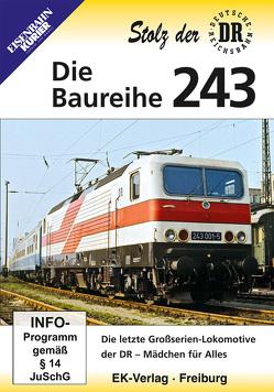 Stolz der Reichsbahn: Die Baureihe 243