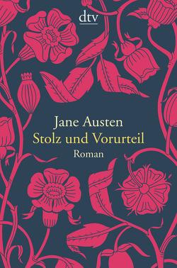 Stolz und Vorurteil von Austen,  Jane, Schulz,  Helga