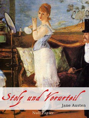 Stolz und Vorurteil von Austen,  Jane, Schwab,  Karin von