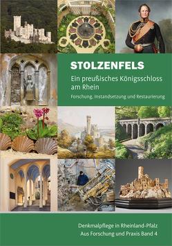 Stolzenfels – Ein preußisches Königsschloss am Rhein