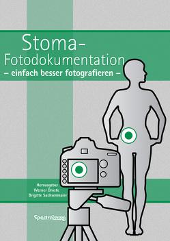 Stoma-Fotodukumentation von Droste,  Werner, Sachsenmaier,  Brigitte