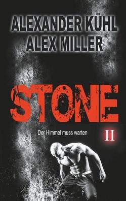 Stone II von Kühl,  Alexander, Miller,  Alex