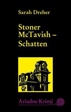 Stoner McTavish 2: Schatten von Dreher,  Sarah, Grundmann,  Martin, Laudan,  Else