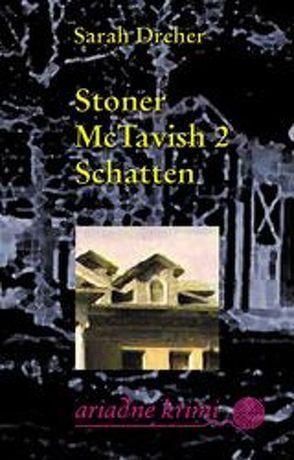 Stoner McTavish 2: Schatten von Dreher,  Sarah, Friedrich,  Martina, Laudan,  Else