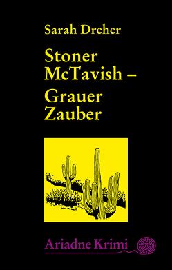 Stoner McTavish 3 – Grauer Zauber von Brinkmann,  Monika, Dreher,  Sarah, Laudan,  Else