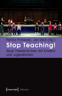 Stop Teaching! von Deck,  Jan, Primavesi,  Patrick