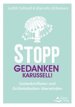 Stop thinking! von di Romani,  Marcello, Söllradl,  Judith