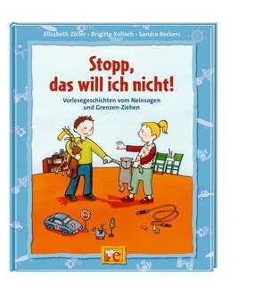 Stopp, das will ich nicht! von Kolloch,  Brigitte, Küpper,  Corinna, Reckers,  Sandra, Zöller,  Elisabeth