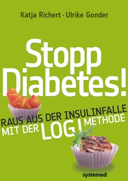 Stopp Diabetes! von Gonder,  Ulrike, Richert,  Katja