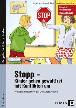 Stopp – Kinder gehen gewaltfrei mit Konflikten um von Hoffmann, Kordelle-Elfner, Lilienfeld-Toal, Metz