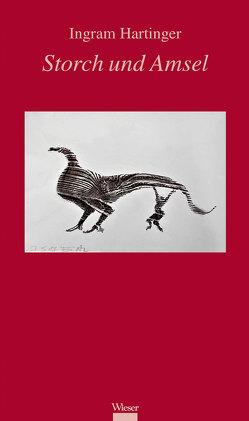 Storch und Amsel von Hartinger,  Ingram