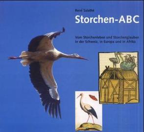 Storchen ABC von Salthé,  René