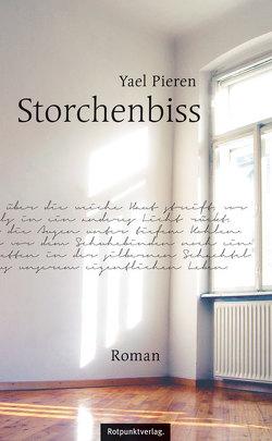 Storchenbiss von Inokai,  Yael, Pieren,  Yael