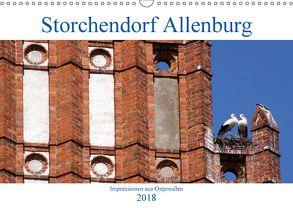 Storchendorf Allenburg – Impressionen aus Ostpreußen (Wandkalender 2018 DIN A3 quer) von von Loewis of Menar,  Henning