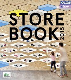 Store Book 2015 – eBook von dlv - Netzwerk Ladenbau e.V.,  Deutscher Ladenbau Verband in Zusammenarbeit mit namhaften Partnern, Peneder,  Reinhard