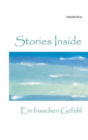 Stories Inside von Blue,  Isabella