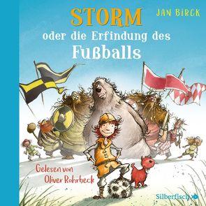 Storm oder die Erfindung des Fußballs von Birck,  Jan, Rohrbeck,  Oliver