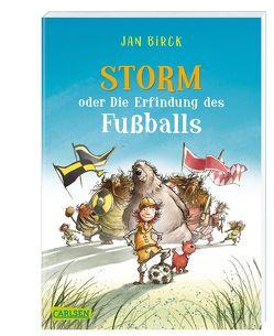 Storm oder die Erfindung des Fußballs von Birck,  Jan
