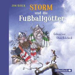 Storm und die Fußballgötter von Birck,  Jan, Rohrbeck,  Oliver