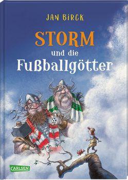 Storm und die Fußballgötter von Birck,  Jan