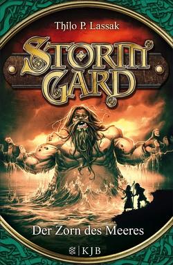 Stormgard: Der Zorn des Meeres von Lassak,  Thilo P., Vogt,  Helge