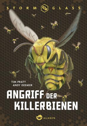 Stormglass. Angriff der Killerbienen von Deemer,  Andy, Lecker,  Ann, Pratt,  Tim