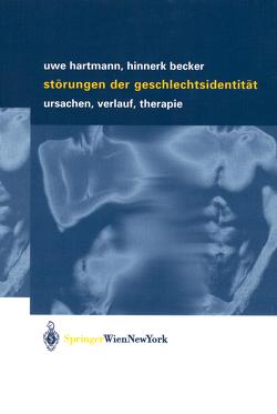 Störungen der Geschlechtsidentität von Becker,  Hinnerk, Hartmann,  Uwe