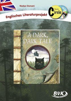 Story Circle zu A Dark, Dark Tale (inkl. CD) von Osmani,  Nadya