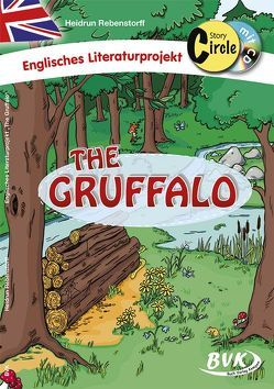 Story Circle zu The Gruffalo (inkl. CD) von Rebenstorff,  Heidrun