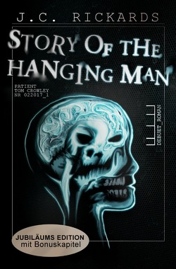 Story of the Hanging Man von Rickards,  J. C.