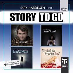 Story to go – Sonderedition 1 von Benetto,  Dana, Ehlert,  Sascha, Hardegen,  Dirk, Kimmelmann,  Andreas, Nasir,  Tanja
