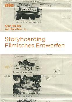 Storyboarding von Häusler,  Anna, Henschen,  Jan