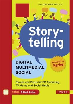 Storytelling: Digital – Multimedial – Social von Kleine Wieskamp,  Pia