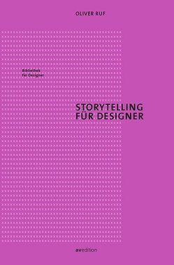 Storytelling für Designer von Ruf,  Oliver