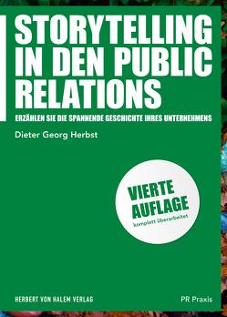 Storytelling in den Public Relations von Herbst,  Dieter Georg