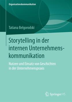 Storytelling in der internen Unternehmenskommunikation von Belgorodski,  Tatiana