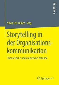 Storytelling in der Organisationskommunikation von Ettl-Huber,  Silvia