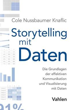 Storytelling mit Daten von Kauschke,  Mike, Nussbaumer Knaflic,  Cole