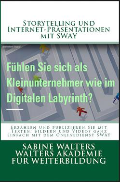 Storytelling und Internet-Präsentationen mit SWAY von Walters,  Sabine