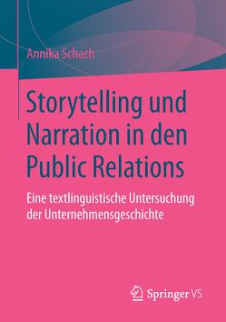 Storytelling und Narration in den Public Relations von Schach,  Annika