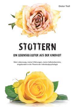 STOTTERN von Troll,  Dieter