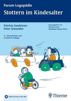 Stottern im Kindesalter von Sandrieser,  Patricia, Schneider,  Peter