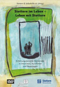 Stottern im Leben – Leben mit Stottern von Gier,  Rudolf, Kofort,  Michael, Kofort,  Noah, Stottern & Selbsthilfe NRW e.V.